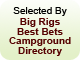 Selected by Big Rigs Best Bets Campground Directory