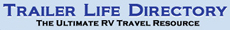 Trailer Life Directory - The Ultimate Travel Resource